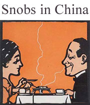 Snobs in China