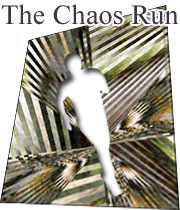The Chaos Run